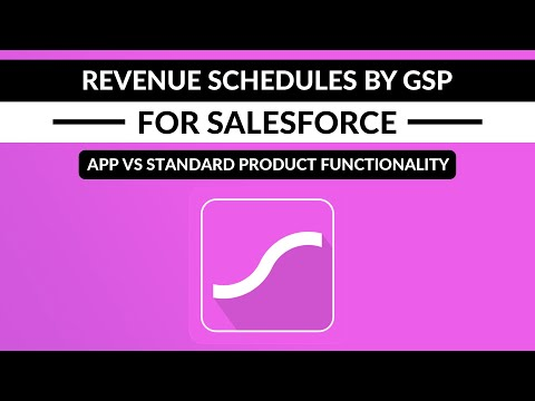 Revenue Schedules by GSP vs Standard Product Schedule Functionality