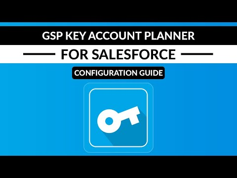 Key Account Plans by GSP | Setup and Getting Started