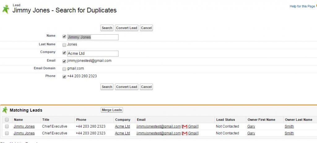 Click the Find Duplicates button on the Lead page layout to find matching leads