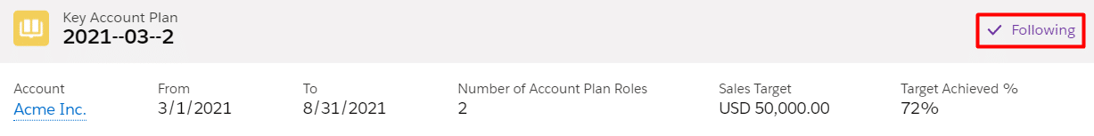 Following a key account plan record in Salesforce