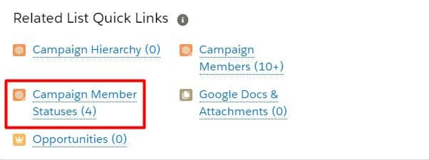 Manage Salesforce campaign member statuses by clicking the campaign member statuses related list