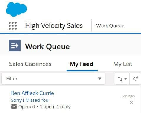 Email Engagement is tracked and recorded within the 'My Feed' section of the Work Queue