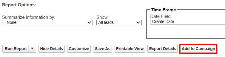 Add leads or contacts to a Salesforce campaign directly from a report in Classic